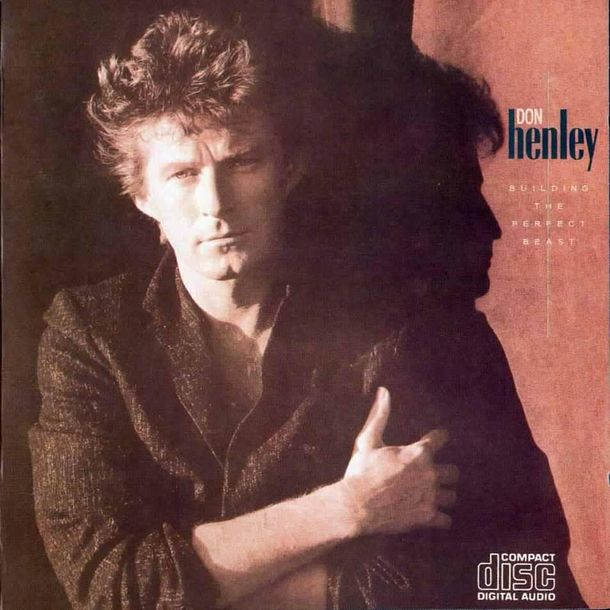 Building the Perfect Beast - Don Henley | Songs, …