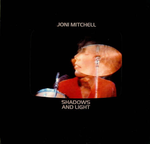 Joni Mitchell Shadows And Light