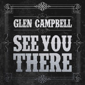 glen-campbell-see-you-there