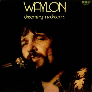 Waylon+Jennings+-+Dreaming+My+Dreams+-+LP+RECORD-457399